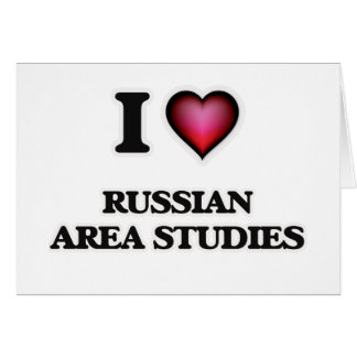 I Love Russian Area Studies Greeting Card
