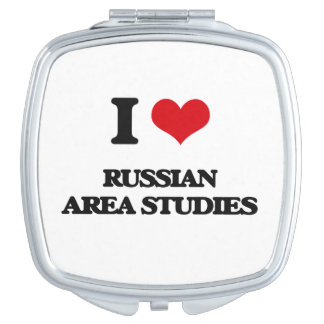 I Love Russian Area Studies Mirrors For Makeup