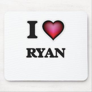 I Love Ryan Mouse Pad