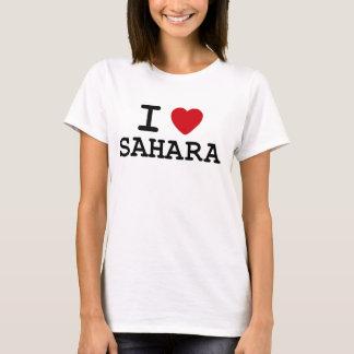 I love Sahara T-Shirt