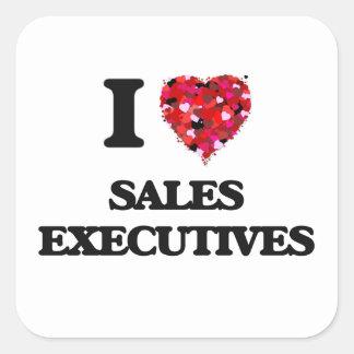 I love Sales Executives Square Sticker