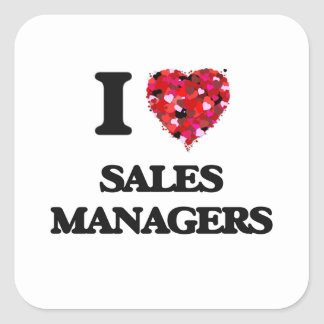 I love Sales Managers Square Sticker