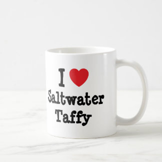 I love Saltwater Taffy heart T-Shirt Coffee Mugs