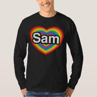 I love Sam. I love you Sam. Heart T-Shirt