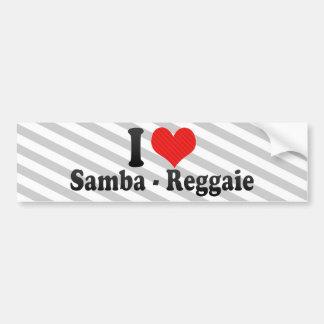 I Love Samba - Reggaie Car Bumper Sticker