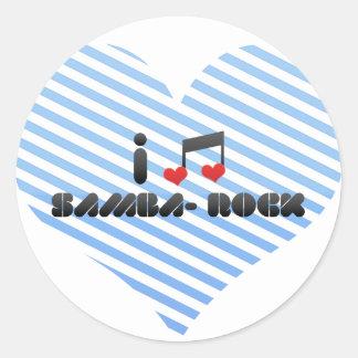 I Love Samba- Rock Round Stickers