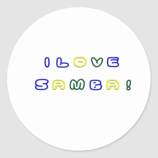 I Love Samba Round Stickers