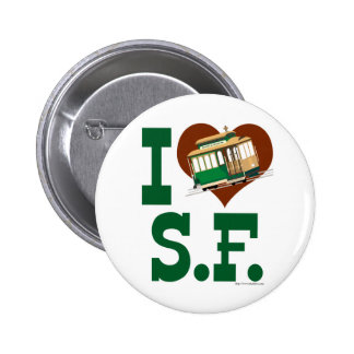 I love San Francisco Cable Cars Button