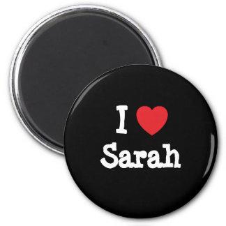 I love Sarah heart T-Shirt Fridge Magnet