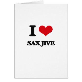I Love SAX JIVE Cards