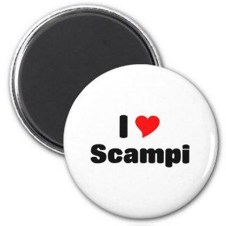 I love Scampi Magnet