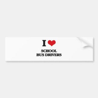 I love School Bus Drivers Bumper Sticker