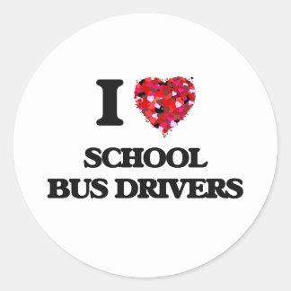 I love School Bus Drivers Round Sticker
