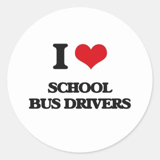 I love School Bus Drivers Stickers