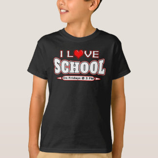 I Love School Funny Sarcastic Student Teacher Tee