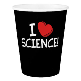i love science paper cup