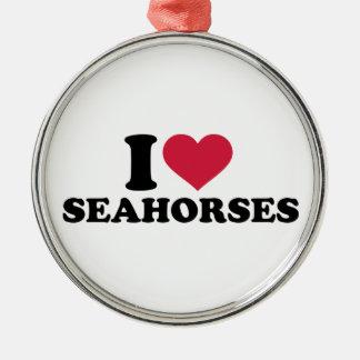I love Seahorses Round Metal Christmas Ornament