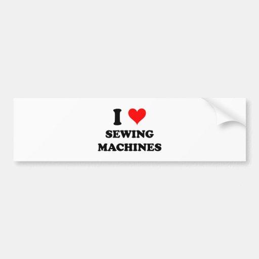 I Love Sewing Machines Bumper Sticker