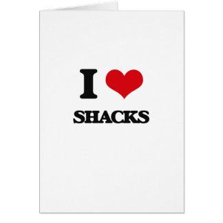 I Love Shacks Greeting Card