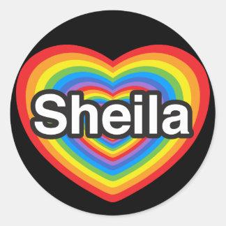 I love Sheila. I love you Sheila. Heart Round Sticker