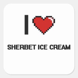 I Love Sherbet Ice Cream Square Sticker