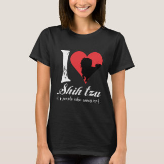 i love shih tzu its people who annoy me T-Shirt