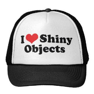 I Love Shiny Objects Trucker Hats