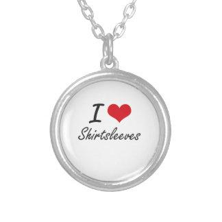 I Love Shirtsleeves Round Pendant Necklace