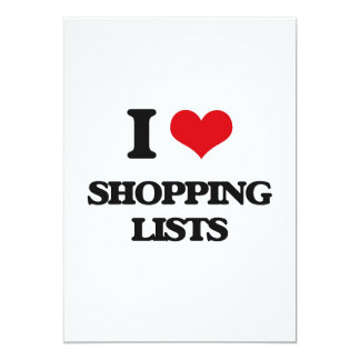 I Love Shopping Lists 13 Cm X 18 Cm Invitation Card