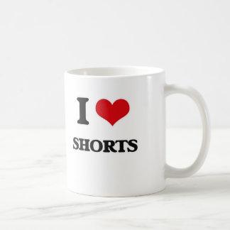 I Love Shorts Coffee Mug