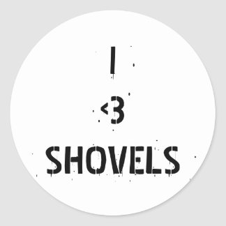 I love shovels sticker