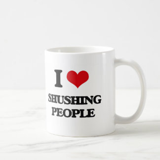 I Love Shushing People Coffee Mug