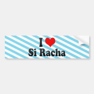 I Love Si Racha, Thailand Bumper Sticker