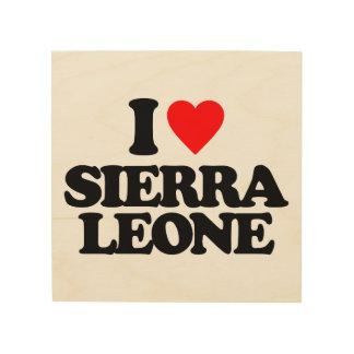 I LOVE SIERRA LEONE WOOD PRINT
