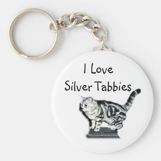 I Love Silver Tabbies Keychain