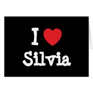 I love Silvia heart T-Shirt Greeting Card
