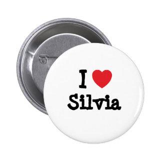 I love Silvia heart T-Shirt Pins