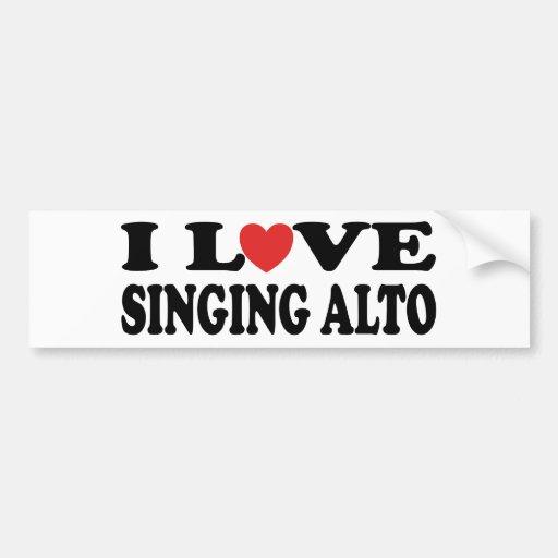 I Love Singing Alto Car Bumper Sticker