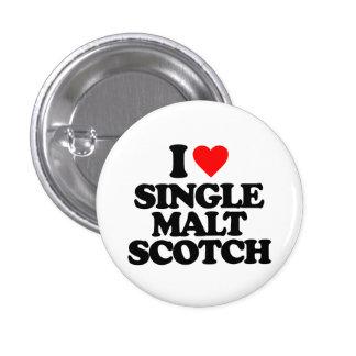 I LOVE SINGLE MALT SCOTCH PINBACK BUTTON