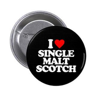 I LOVE SINGLE MALT SCOTCH BUTTON
