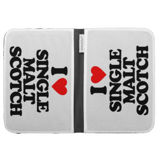 I LOVE SINGLE MALT SCOTCH KINDLE 3G CASES