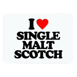 I LOVE SINGLE MALT SCOTCH CUSTOM ANNOUNCEMENTS
