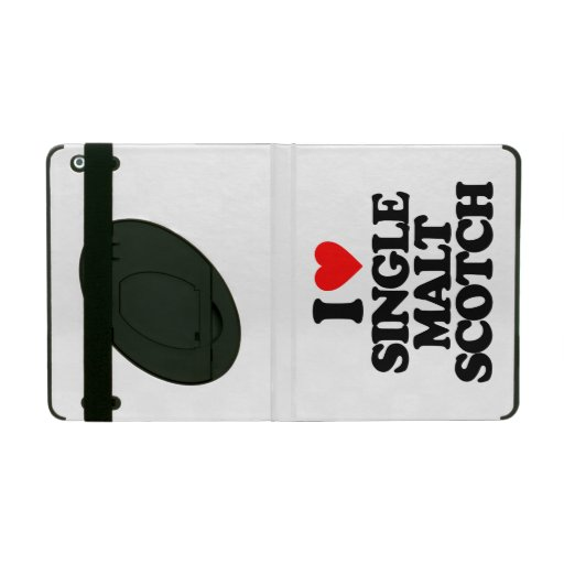 I LOVE SINGLE MALT SCOTCH iPad FOLIO CASE