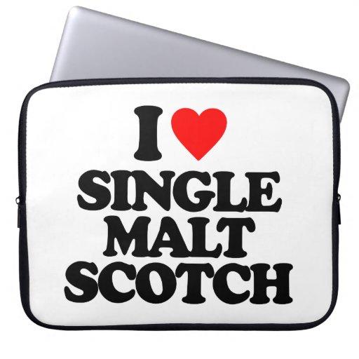 I LOVE SINGLE MALT SCOTCH COMPUTER SLEEVES