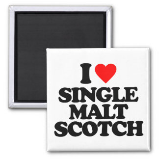 I LOVE SINGLE MALT SCOTCH FRIDGE MAGNET