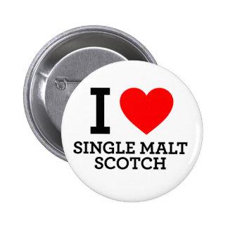 I Love Single Malt Scotch Pins