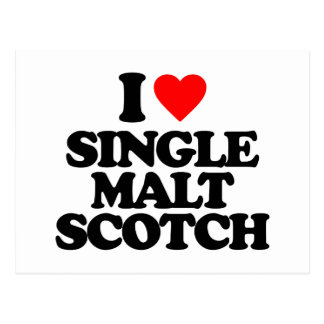 I LOVE SINGLE MALT SCOTCH POST CARD