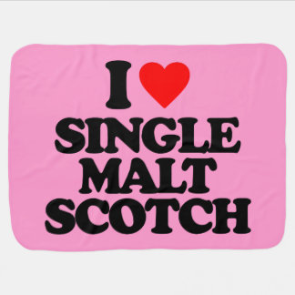 I LOVE SINGLE MALT SCOTCH RECEIVING BLANKET