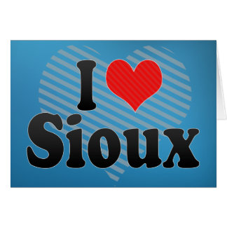 I Love Sioux Greeting Card