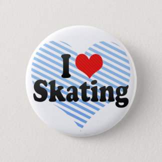 I Love Skating 6 Cm Round Badge